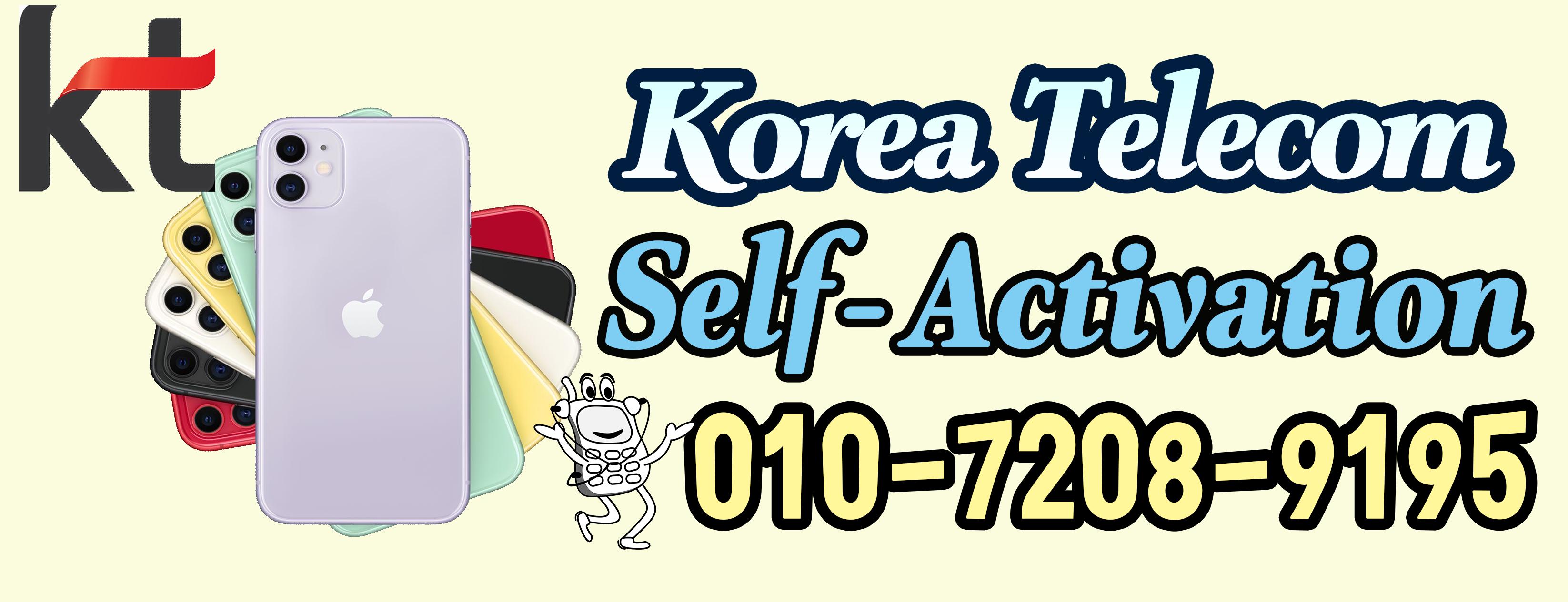 KT(Korea Telecom) CELL PHONE Self-Activation